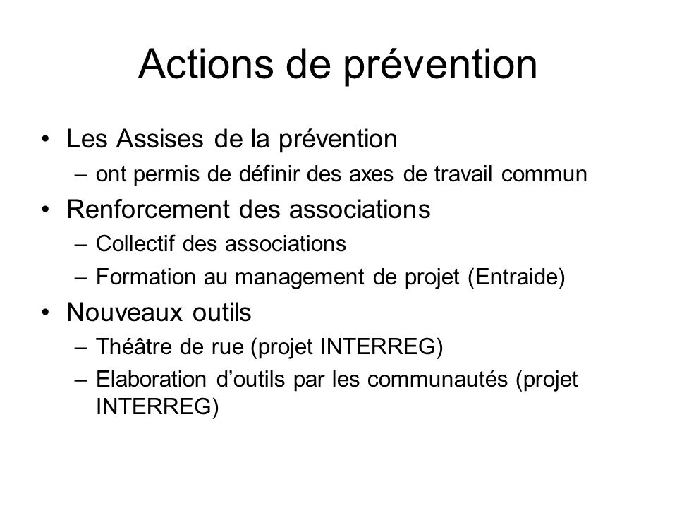 Actions de prévention Les Assises de la prévention