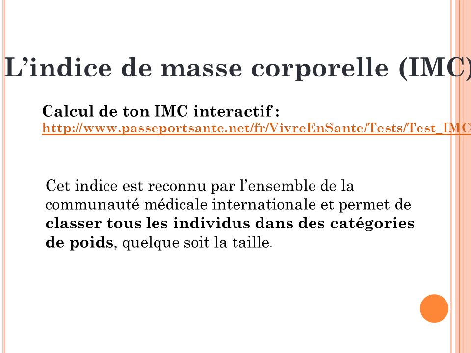 L'indice de masse corporelle (IMC)