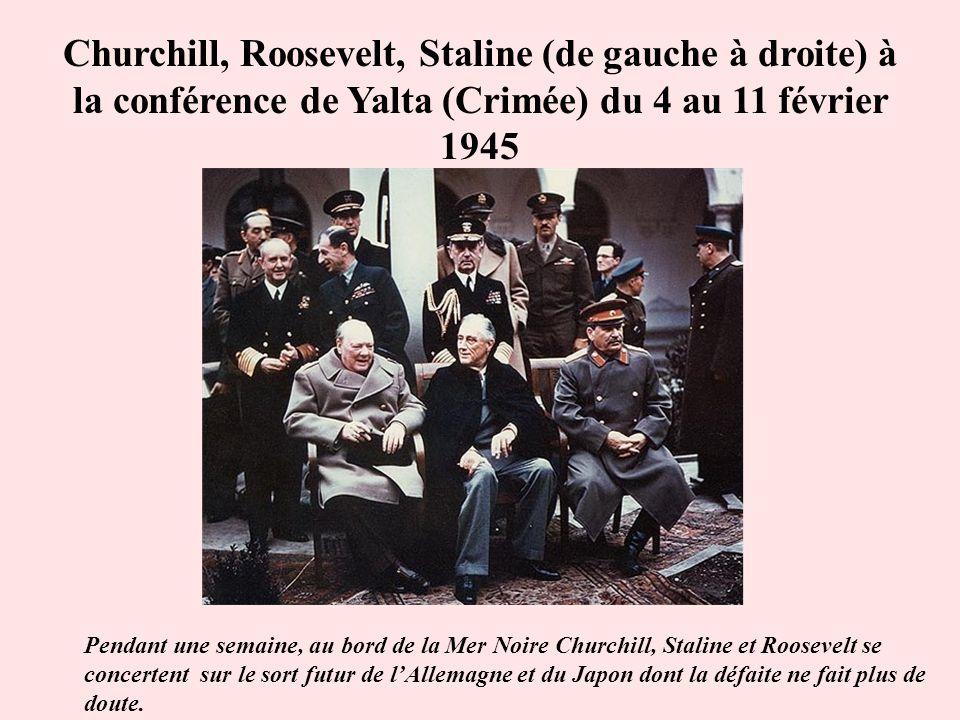 Churchill, Roosevelt, Staline (de gauche à droite) à la conférence de Yalta (Crimée) du 4 au 11 février 1945