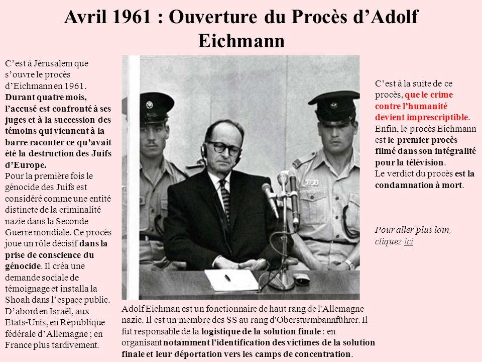 Avril 1961 : Ouverture du Procès d'Adolf Eichmann