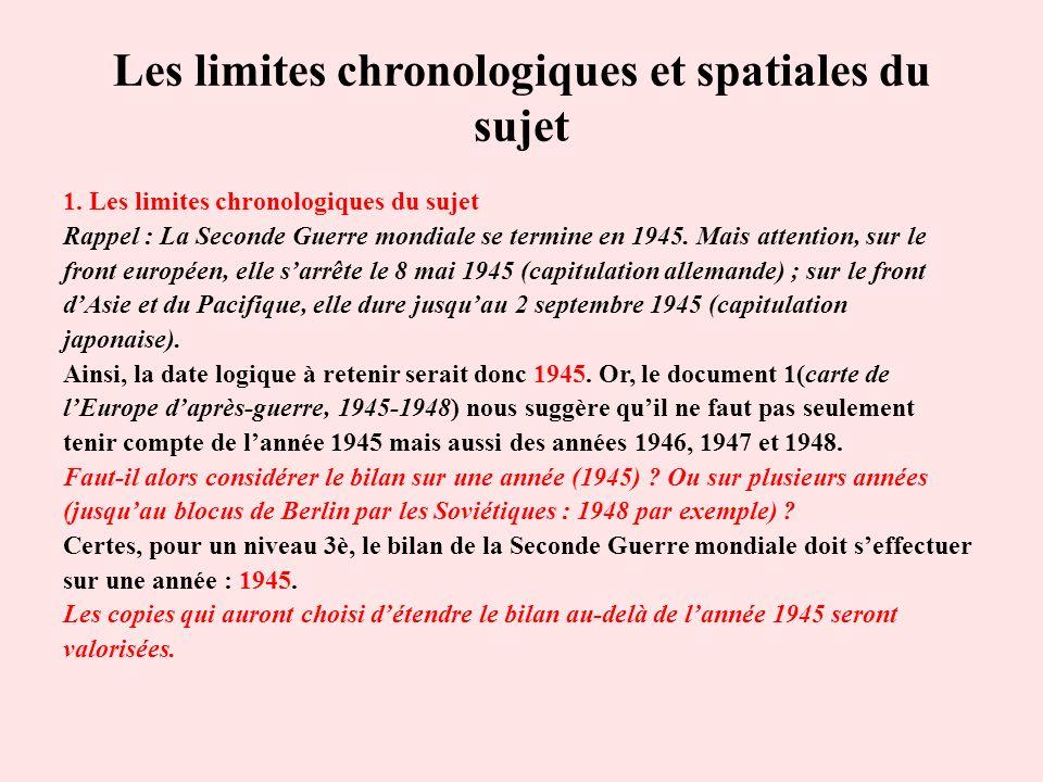 Les limites chronologiques et spatiales du sujet