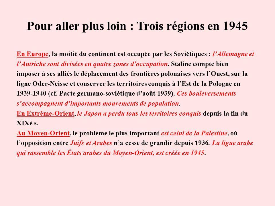 Pour aller plus loin : Trois régions en 1945