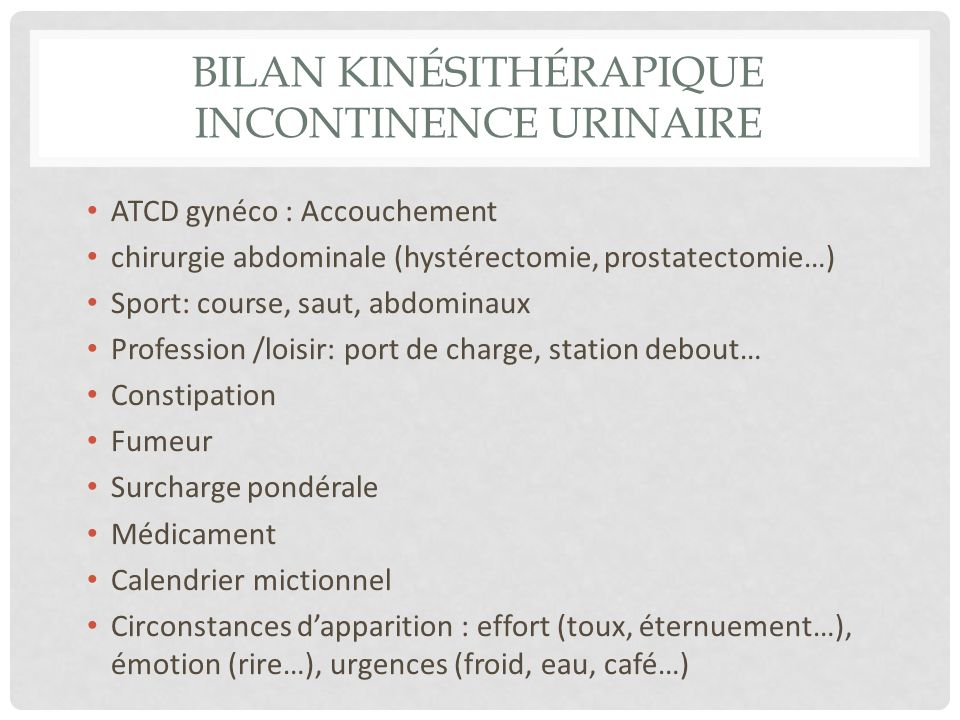 Bilan kinésithérapique incontinence urinaire