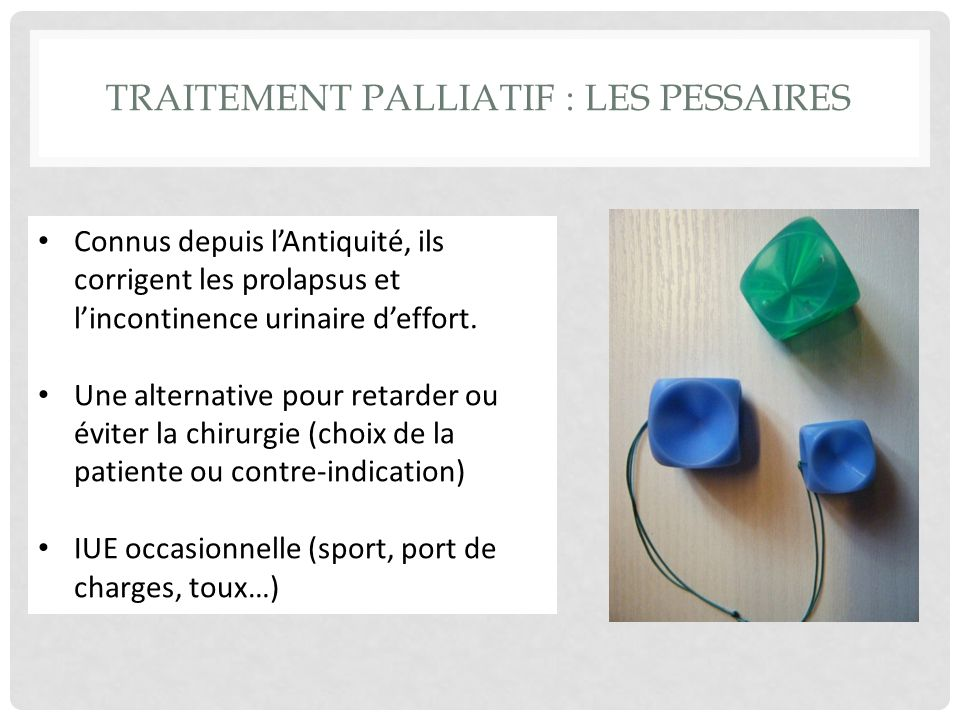 Traitement palliatif : Les pessaires