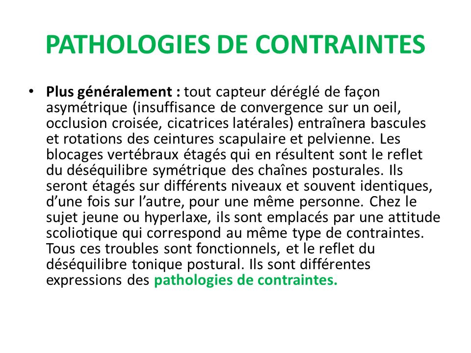 PATHOLOGIES DE CONTRAINTES