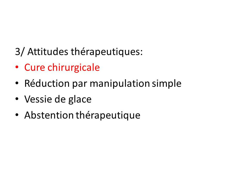 3/ Attitudes thérapeutiques: