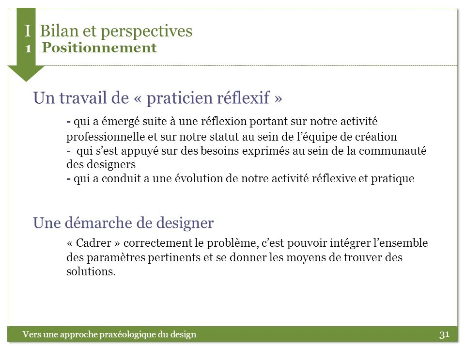 I Bilan et perspectives 1 Positionnement