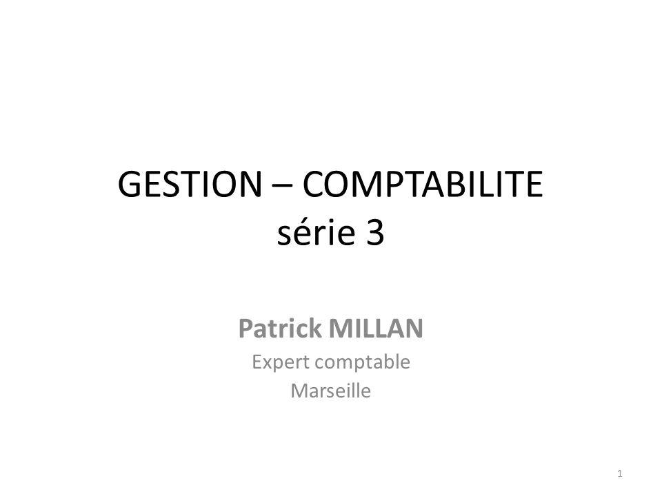 GESTION – COMPTABILITE série 3