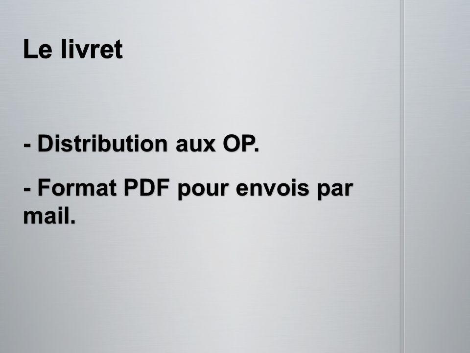 Le livret - Distribution aux OP. - Format PDF pour envois par mail.