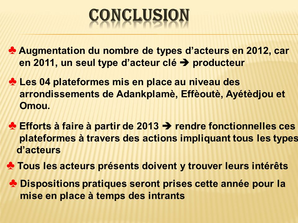 Conclusion Augmentation du nombre de types d'acteurs en 2012, car