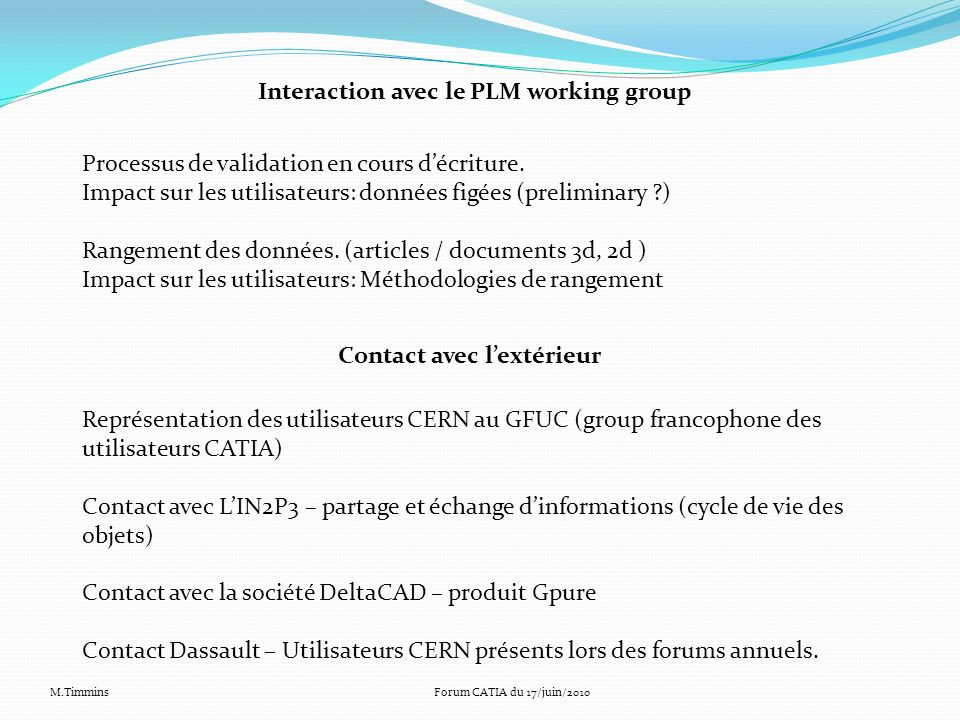 Interaction avec le PLM working group