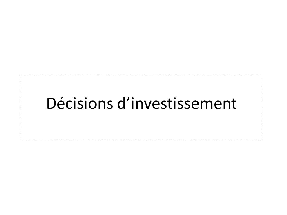 Décisions d'investissement