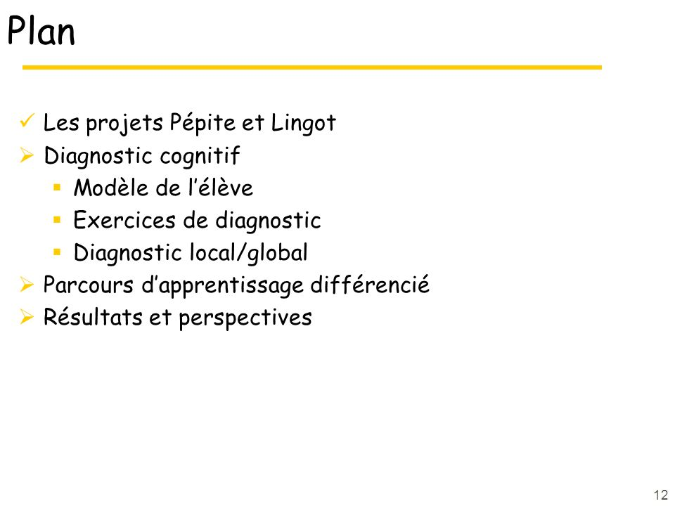 Plan Les projets Pépite et Lingot Diagnostic cognitif