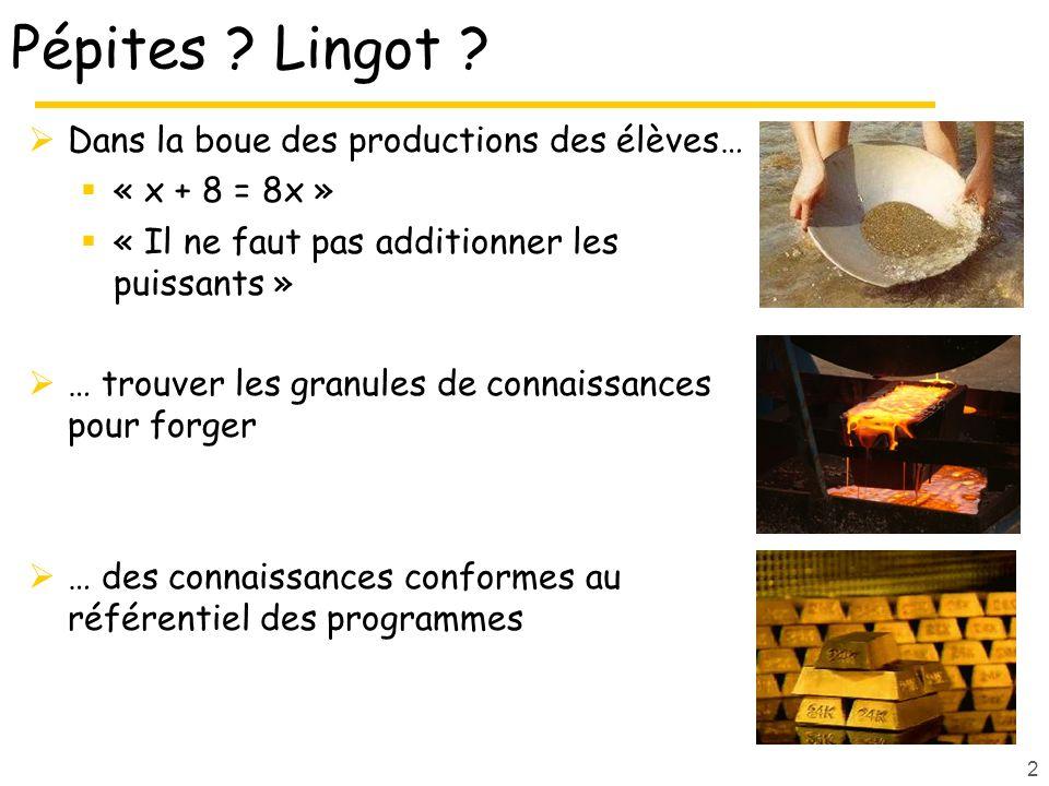 Pépites Lingot Dans la boue des productions des élèves…