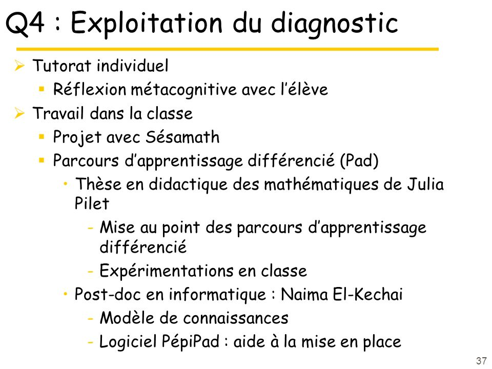 Q4 : Exploitation du diagnostic