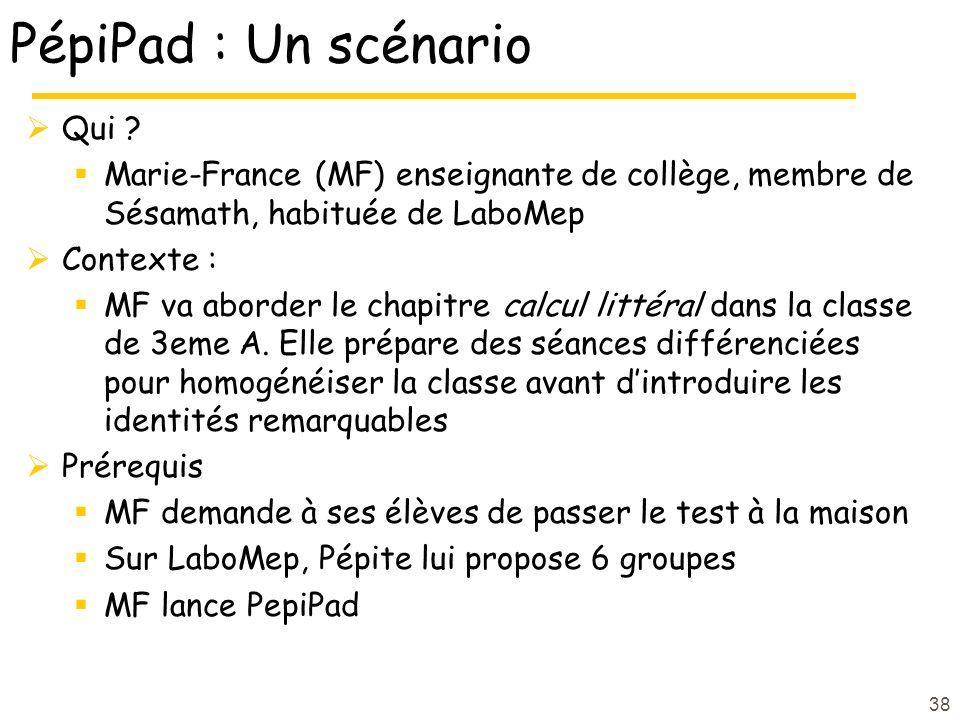 PépiPad : Un scénario Qui