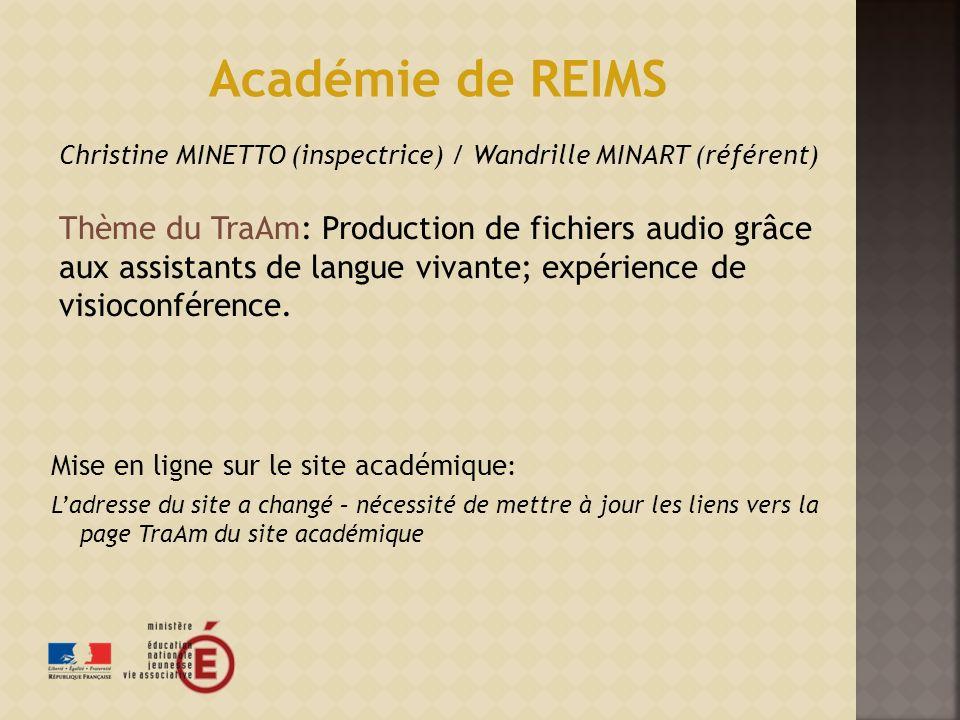 Académie de REIMS Christine MINETTO (inspectrice) / Wandrille MINART (référent)