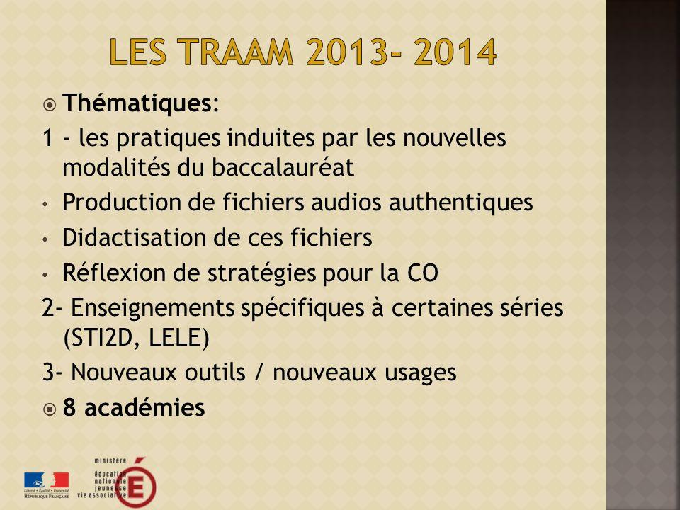 Les TraAm 2013- 2014 Thématiques: