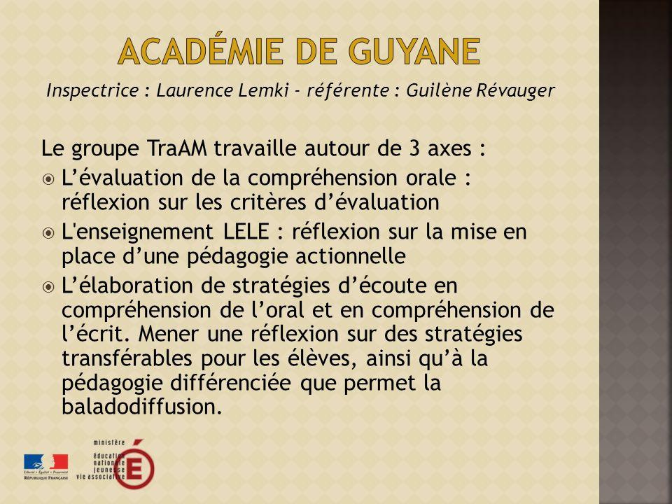 Inspectrice : Laurence Lemki - référente : Guilène Révauger