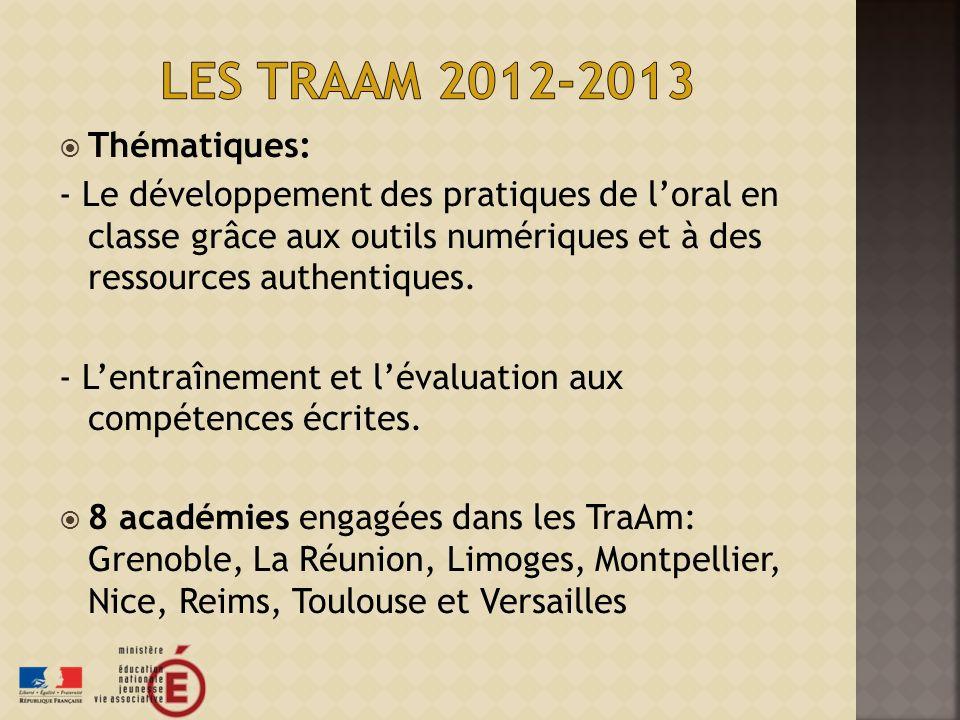 Les Traam 2012-2013 Thématiques: