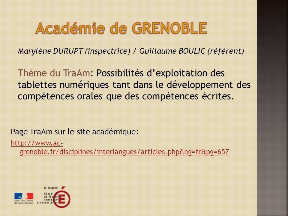 Académie de GRENOBLE Marylène DURUPT (inspectrice) / Guillaume BOULIC (référent)