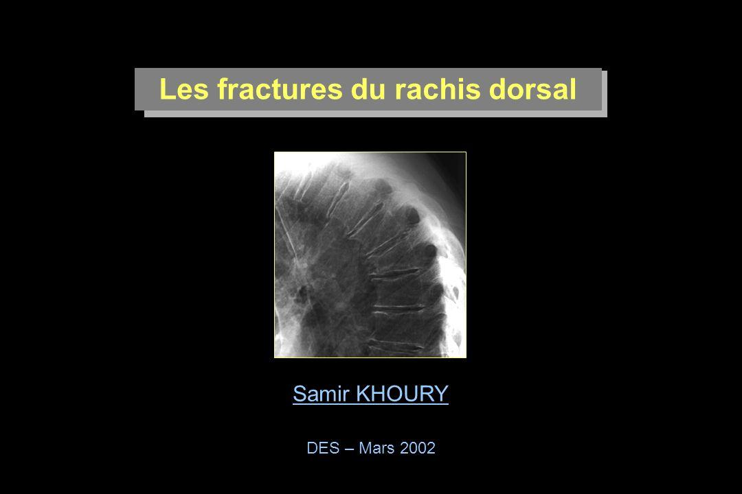 Les fractures du rachis dorsal