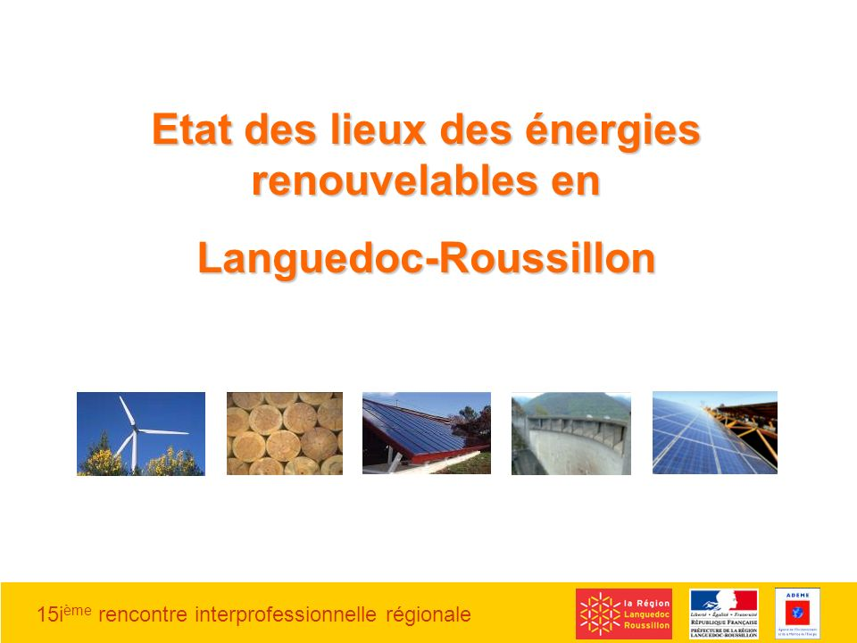 Etat des lieux des énergies renouvelables en Languedoc-Roussillon