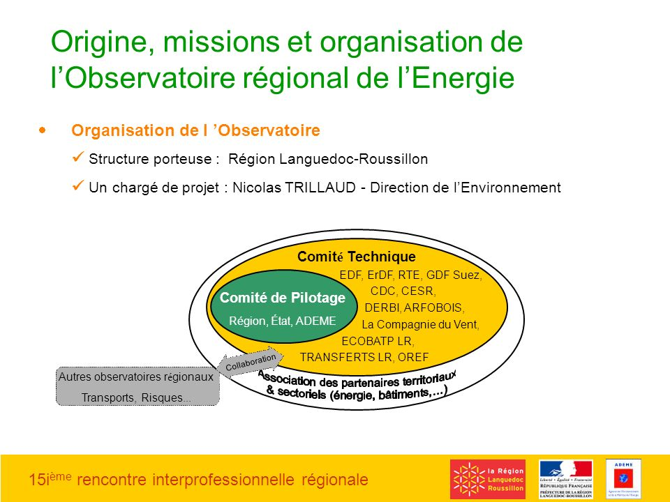 Origine, missions et organisation de l'Observatoire régional de l'Energie