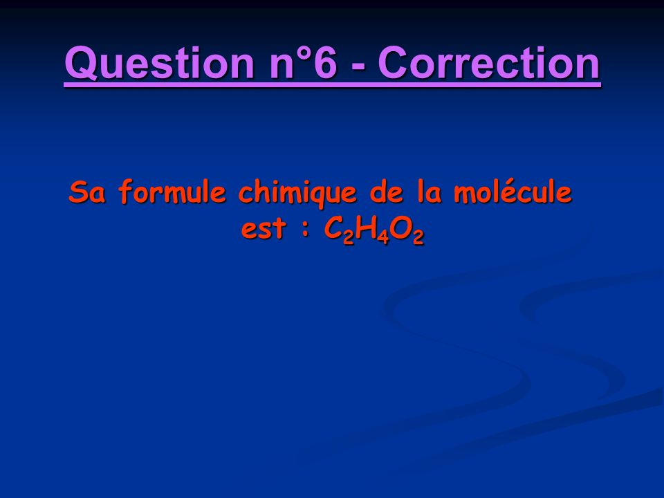 Question n°6 - Correction