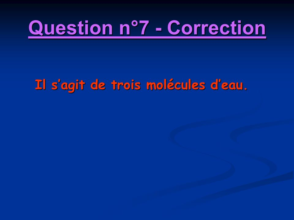 Question n°7 - Correction
