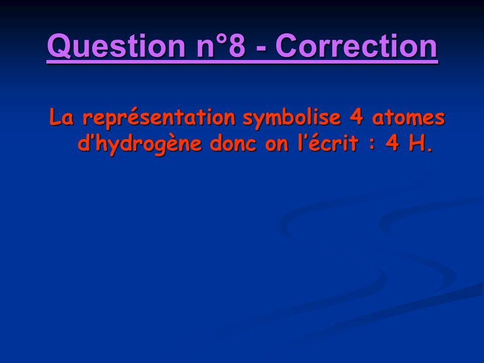 Question n°8 - Correction