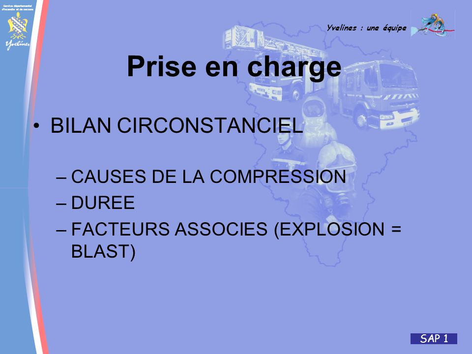 Prise en charge BILAN CIRCONSTANCIEL CAUSES DE LA COMPRESSION DUREE