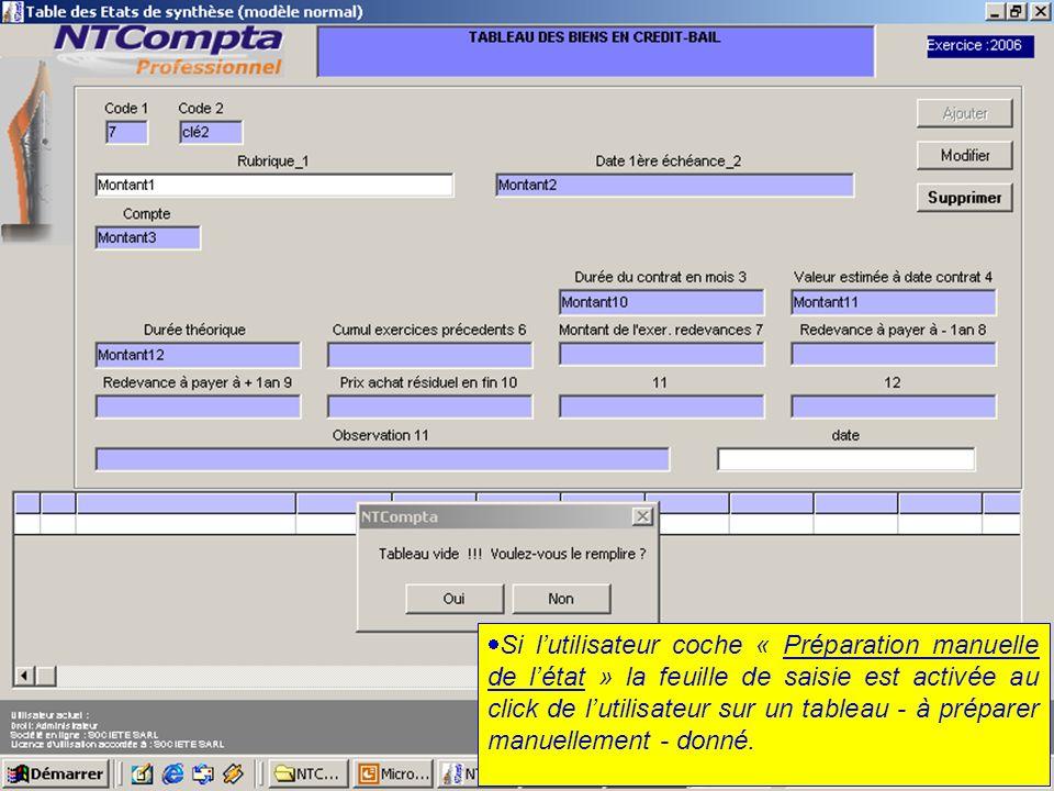 Si l'utilisateur coche « Préparation manuelle de l'état » la feuille de saisie est activée au click de l'utilisateur sur un tableau - à préparer manuellement - donné.