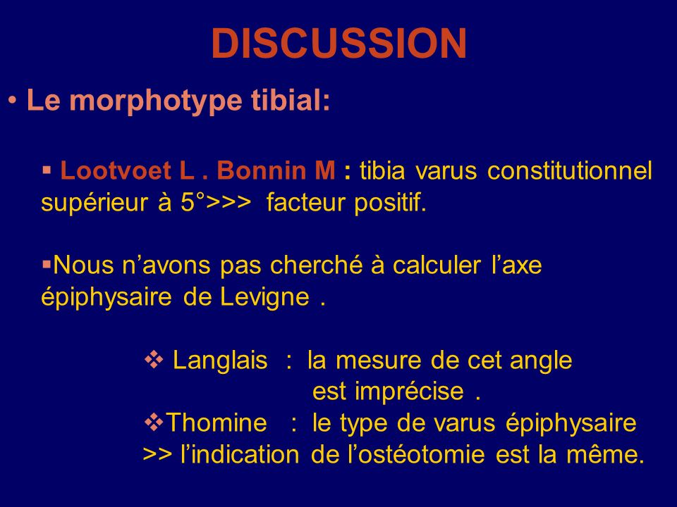 DISCUSSION Le morphotype tibial: