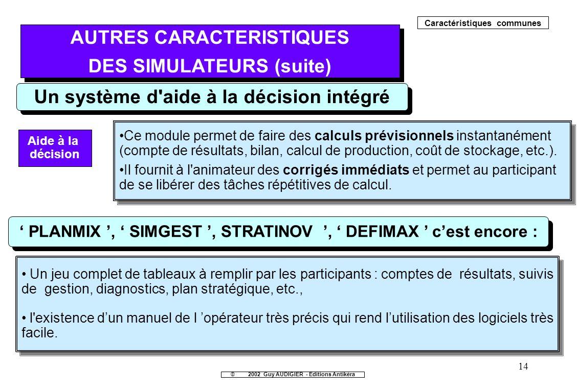 AUTRES CARACTERISTIQUES DES SIMULATEURS (suite)