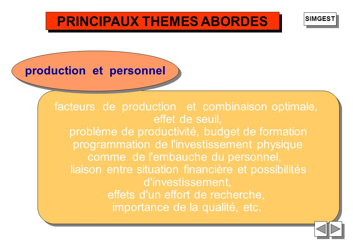 PRINCIPAUX THEMES ABORDES production et personnel