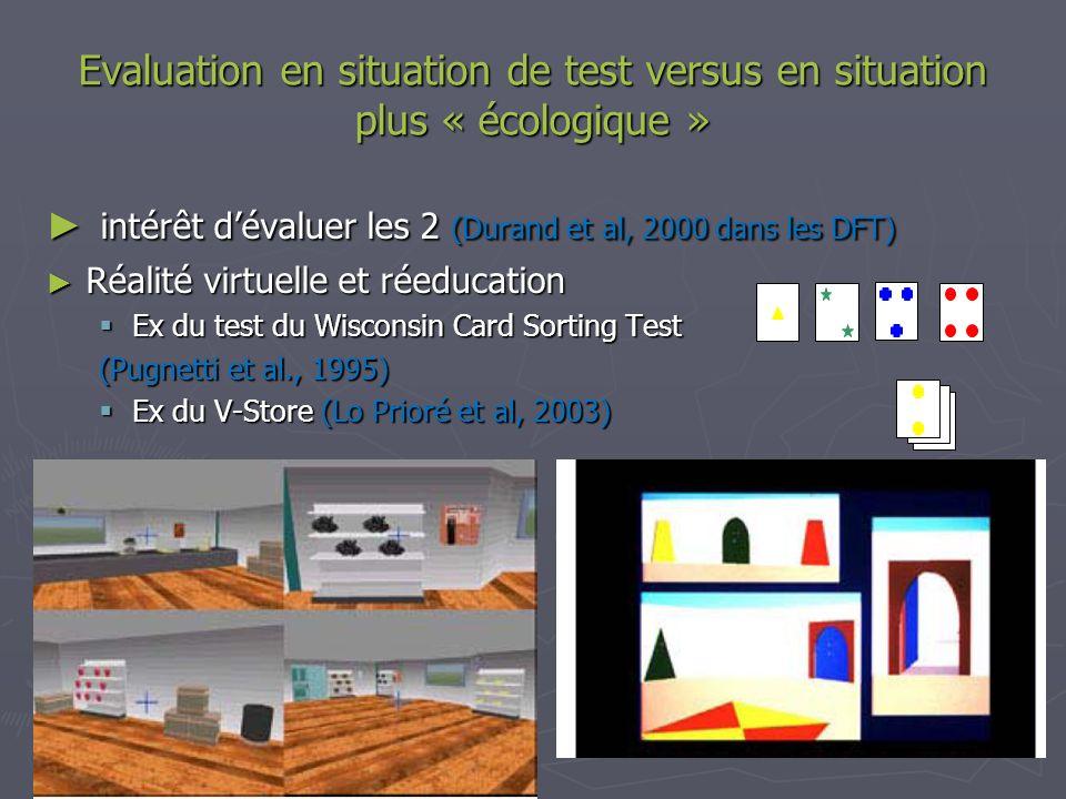 intérêt d'évaluer les 2 (Durand et al, 2000 dans les DFT)