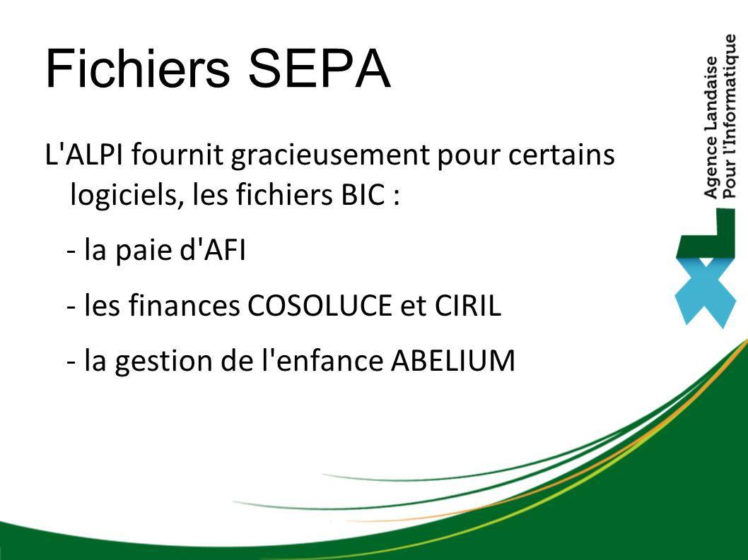 Fichiers SEPA L ALPI fournit gracieusement pour certains logiciels, les fichiers BIC : - la paie d AFI.