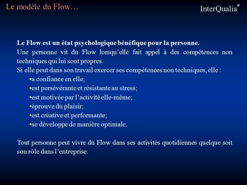 Le modèle du Flow… InterQualia®