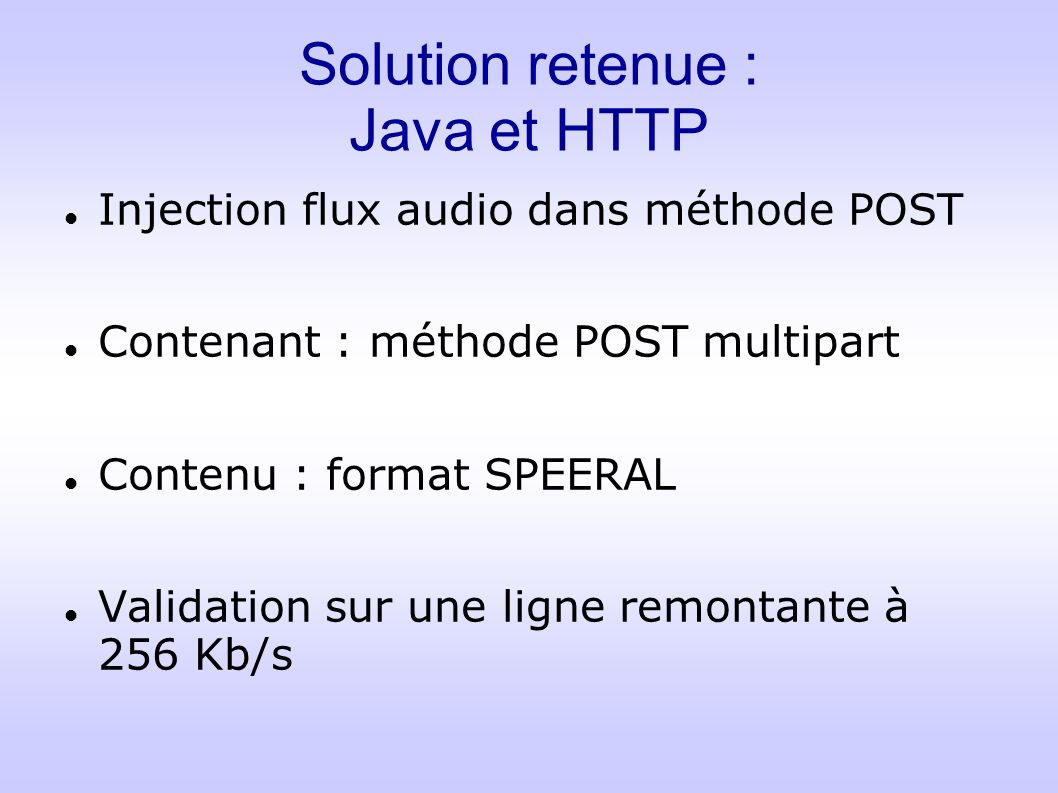 Solution retenue : Java et HTTP