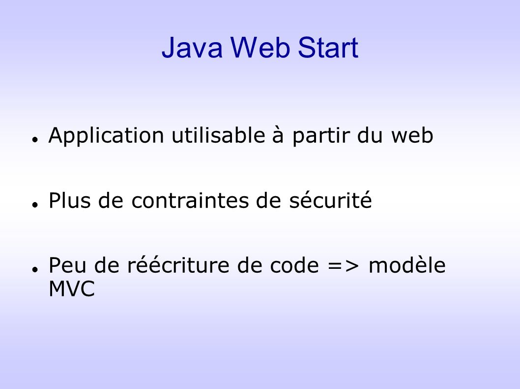 Java Web Start Application utilisable à partir du web