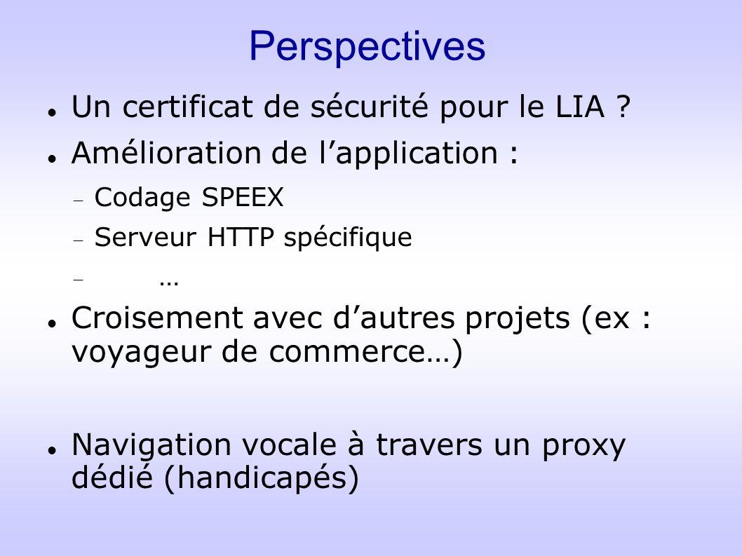 Perspectives Un certificat de sécurité pour le LIA