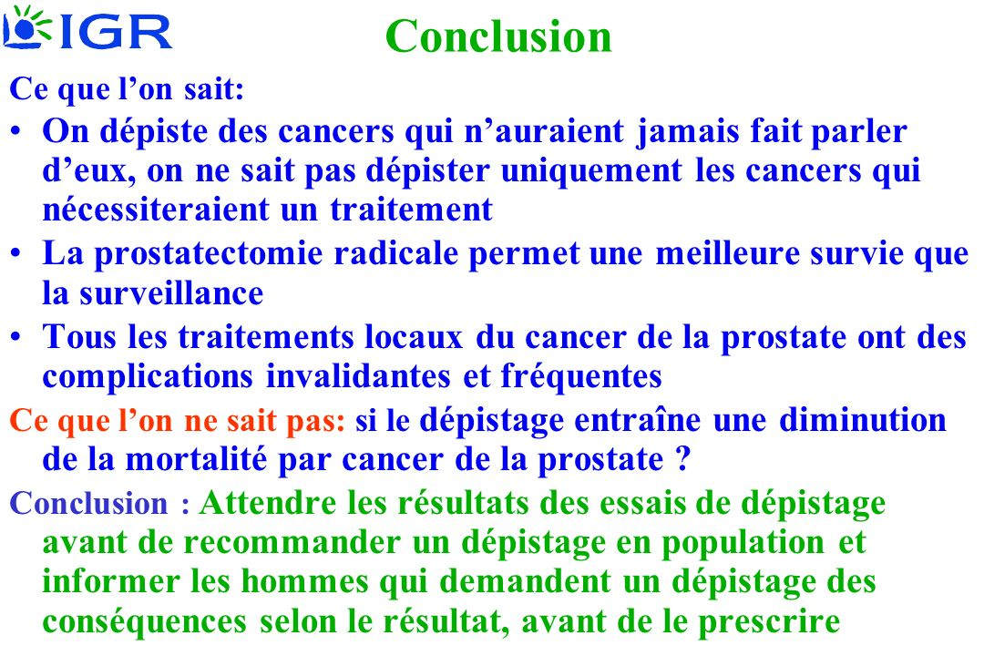 Conclusion Ce que l'on sait: