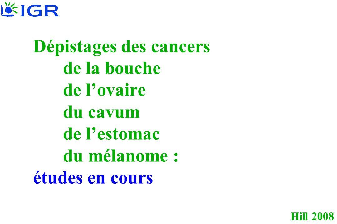 Dépistages des cancers. de la bouche. de l'ovaire. du cavum