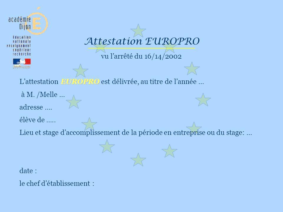 Attestation EUROPRO vu l'arrêté du 16/14/2002
