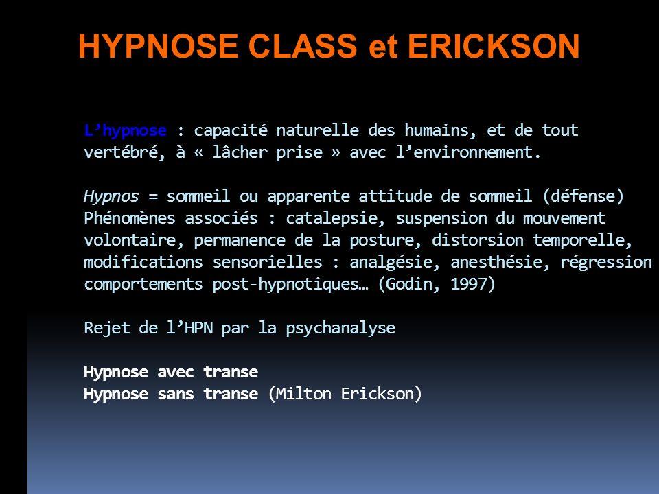 HYPNOSE CLASS et ERICKSON