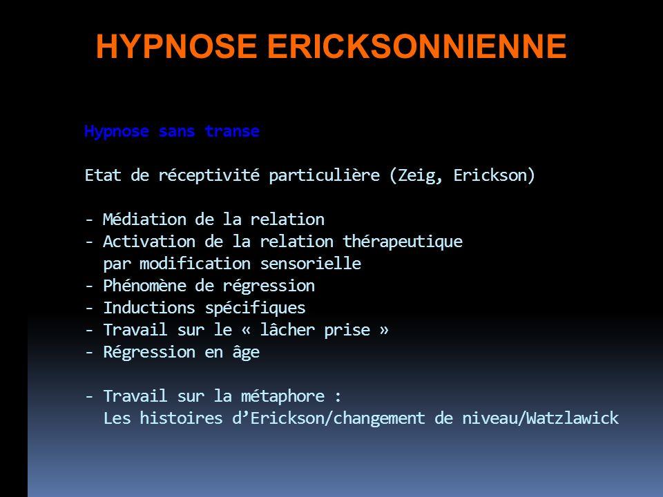 HYPNOSE ERICKSONNIENNE