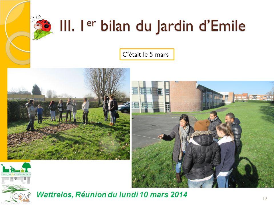 III. 1er bilan du Jardin d'Emile