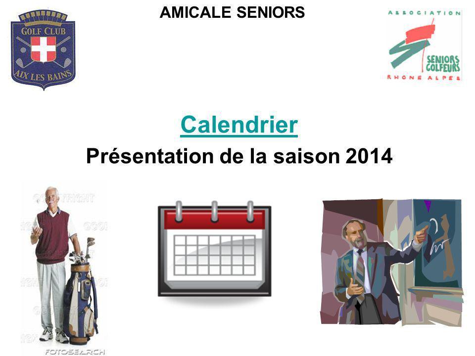 Calendrier Présentation de la saison 2014