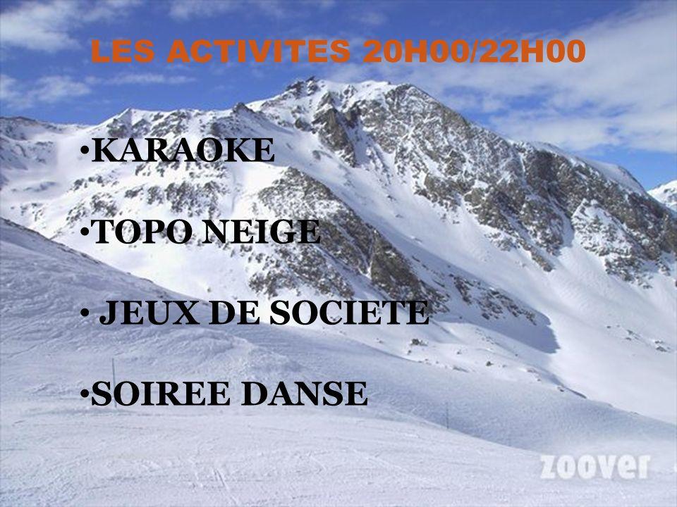 KARAOKE TOPO NEIGE JEUX DE SOCIETE SOIREE DANSE